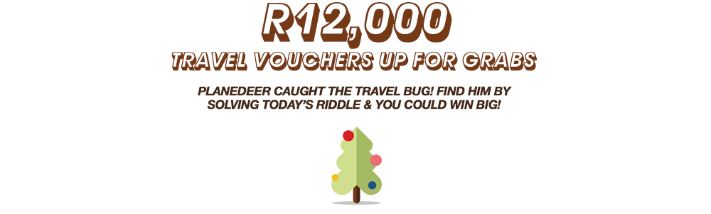 R12000 in travel vouchers are up for grabs